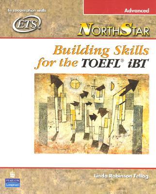 Northstar: Building Skills for the Toefl Ibt By Fellag, Linda Robinson