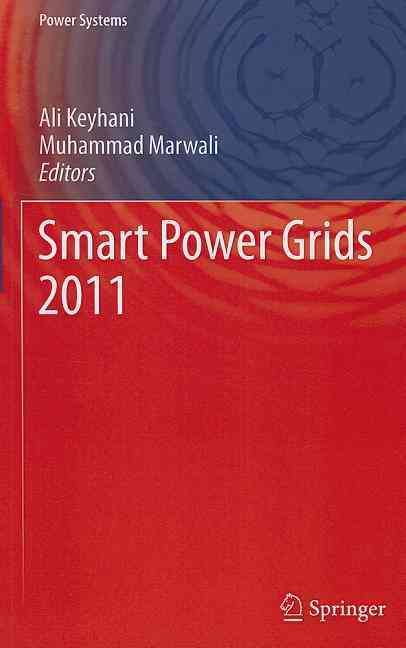 Smart Power Grids 2011 By Keyhani, Ali (EDT)/ Marwali, Muhammad (EDT)